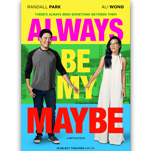 2. Always Be My Maybe